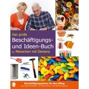 Das große Beschäftigungsbuch für Menschen mit Demenz